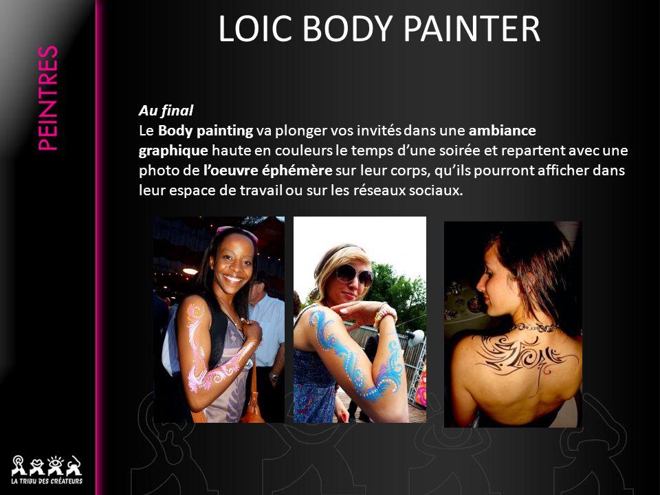 Au final Le Body painting va plonger vos invités dans une ambiance graphique haute en couleurs le temps dune soirée et repartent avec une photo de loe