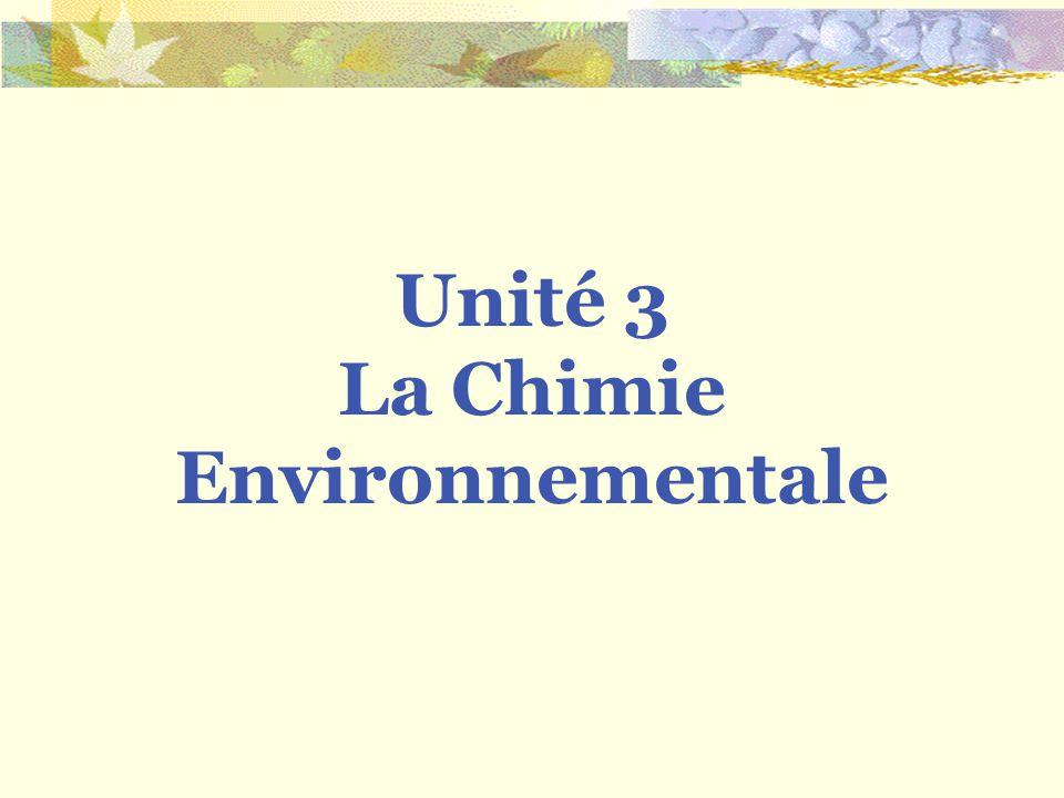 Unité 3 La Chimie Environnementale