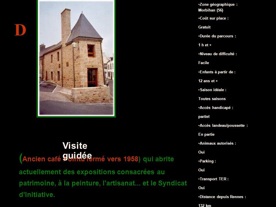 ( Ancien café Pointu fermé vers 1958) qui abrite actuellement des expositions consacrées au patrimoine, à la peinture, l artisanat...