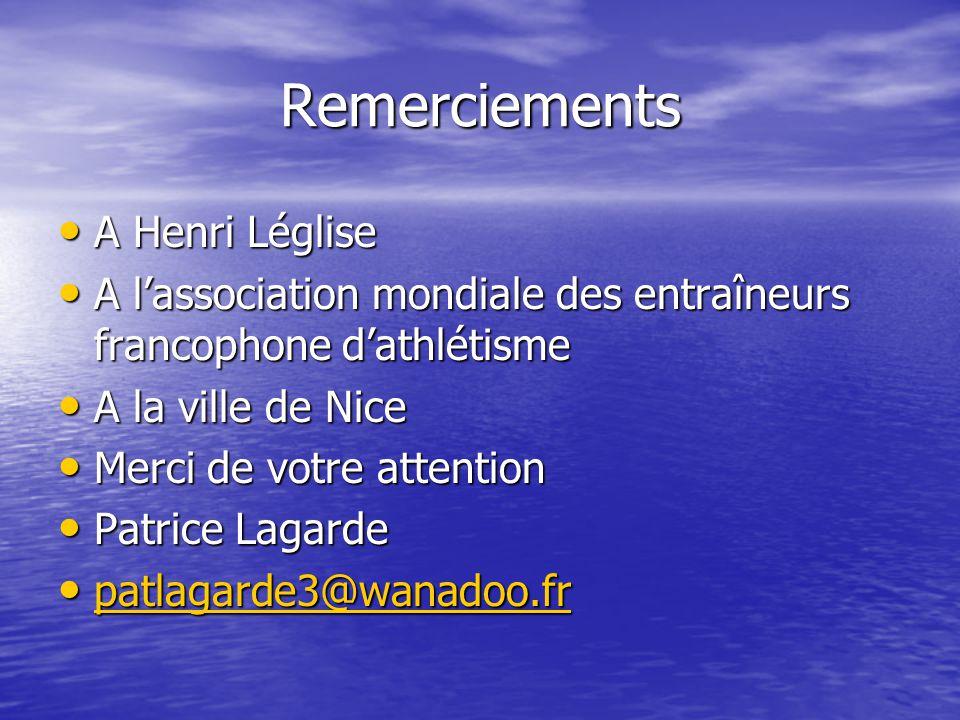 Remerciements A Henri Léglise A Henri Léglise A lassociation mondiale des entraîneurs francophone dathlétisme A lassociation mondiale des entraîneurs