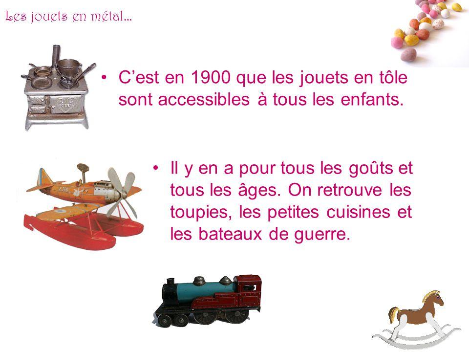 # Les jouets en métal