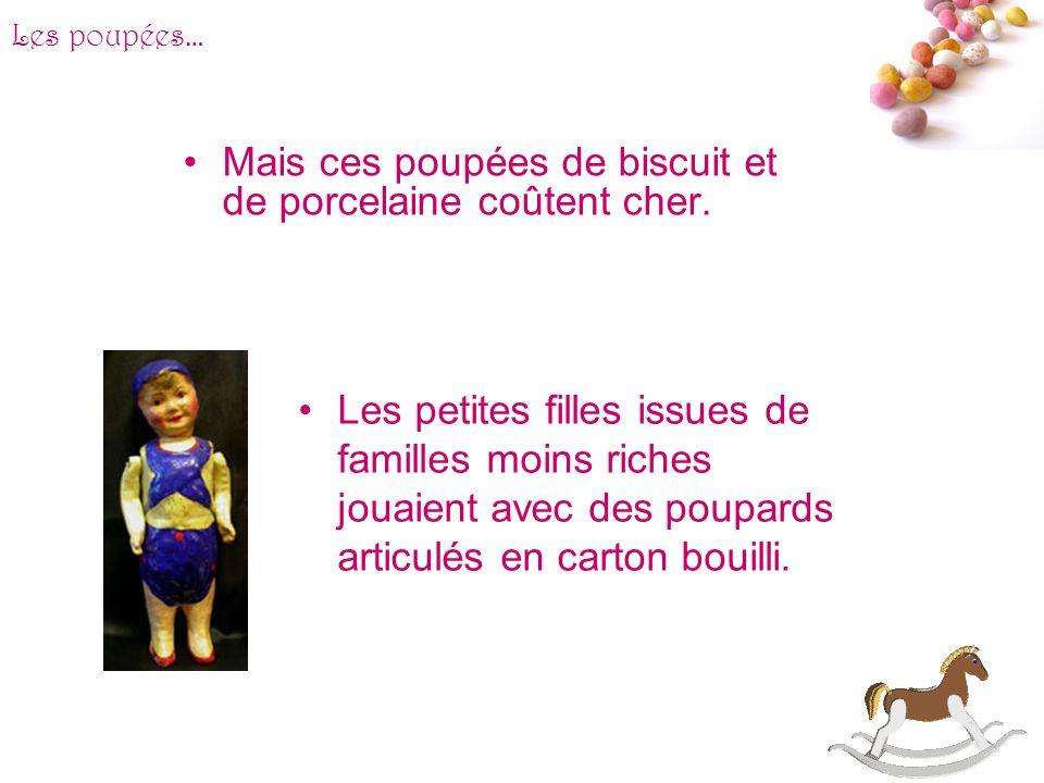 # En 1900, les petites filles des familles aisée jouaient à la poupée en porcelaine. Les poupées en porcelaine représentaient de jeunes enfants. Les p