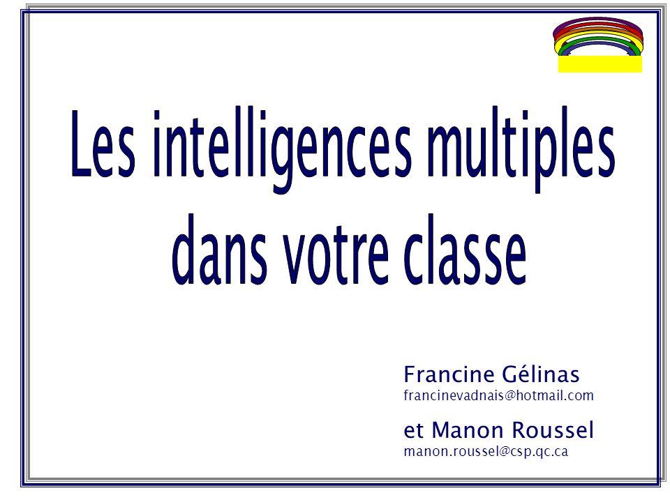 Francine Gélinas francinevadnais@hotmail.com et Manon Roussel manon.roussel@csp.qc.ca