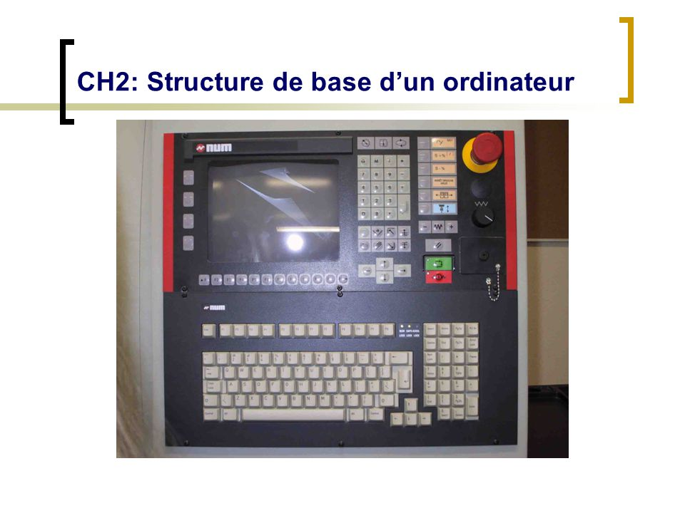 CH2: Structure de base dun ordinateur 2.