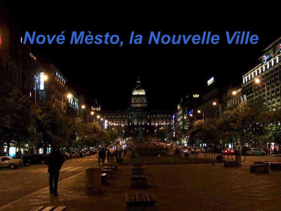 Nové Mèsto, la Nouvelle Ville