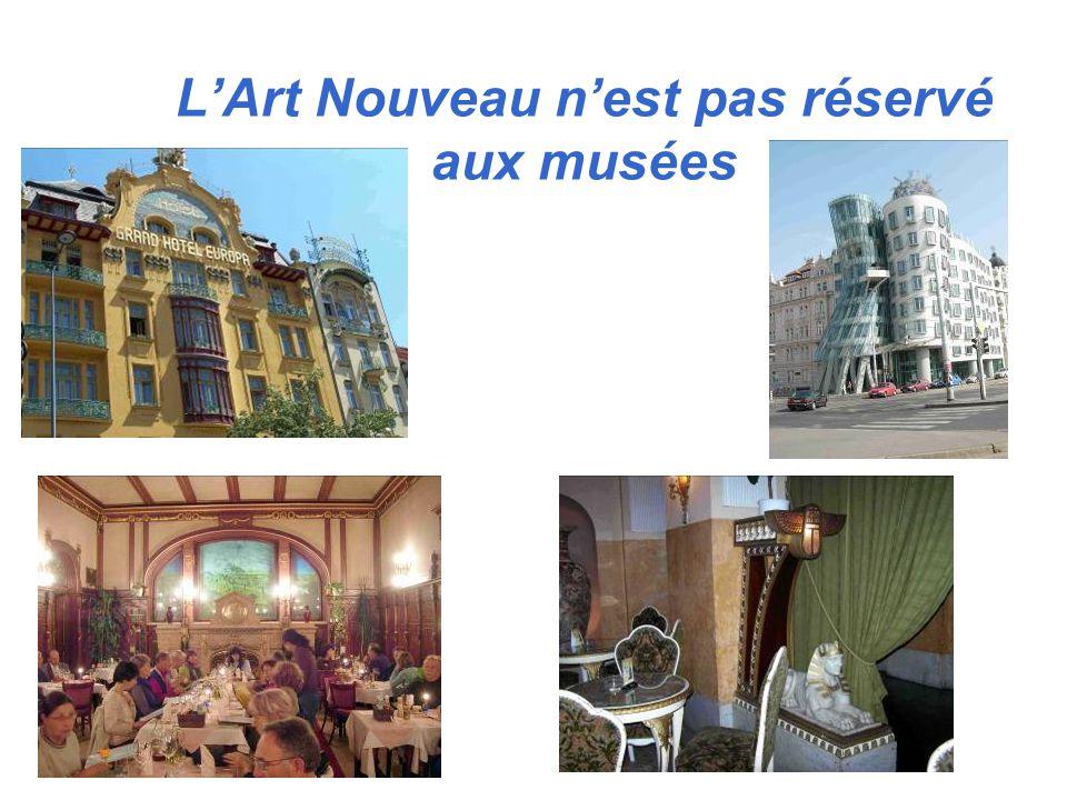 LArt Nouveau nest pas réservé aux musées