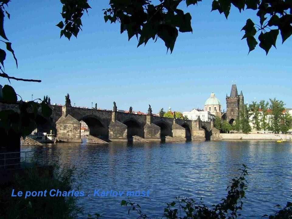 Le pont Charles : Karlov most