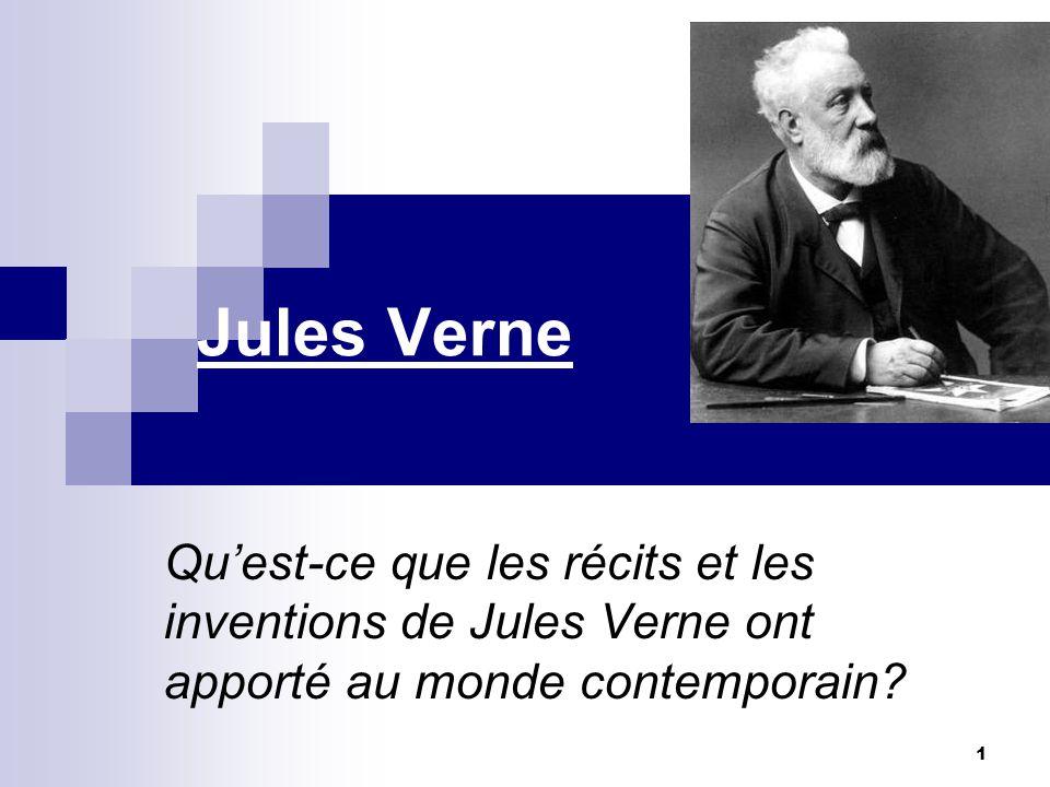 En conclusion… Les inventions et les récits de Jules Verne ont beaucoup apporté au monde contemporain, comme la fusée dans: De la Terre à la Lune, le sous-marin dans: Vingt milles lieues sous la mer ou encore la montgolfière dans cinq semaines en ballon.