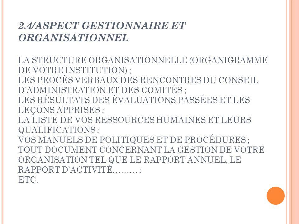 2.4/ASPECT GESTIONNAIRE ET ORGANISATIONNEL LA STRUCTURE ORGANISATIONNELLE (ORGANIGRAMME DE VOTRE INSTITUTION) ; LES PROCÈS VERBAUX DES RENCONTRES DU C