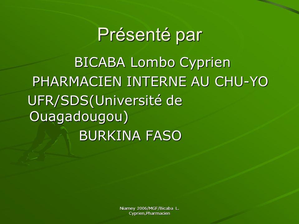 Niamey 2006/MGF/Bicaba L. Cyprien,Pharmacien JE VOUS REMERCIE!!! JE VOUS REMERCIE!!!
