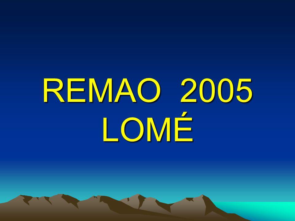 REMAO 2005 LOMÉ