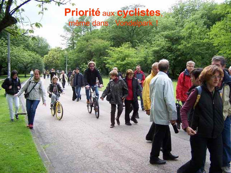 Priorité aux cyclistes, même dans Vondelpark !