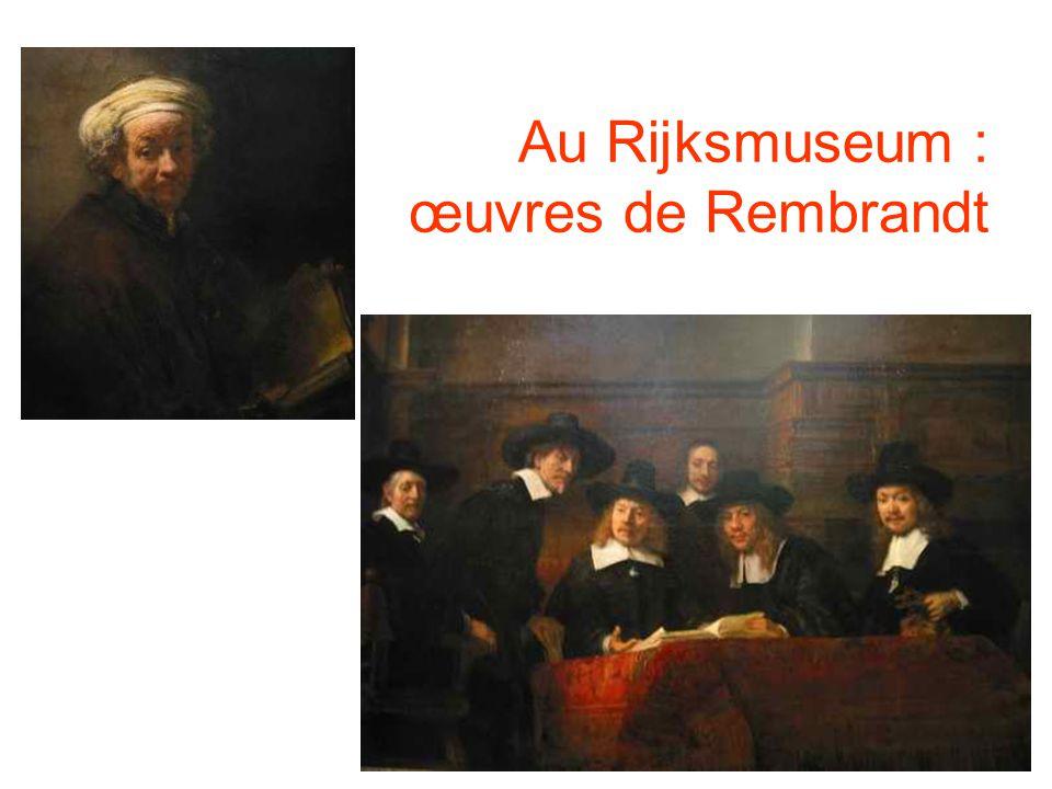 Au Rijksmuseum : œuvres de Rembrandt