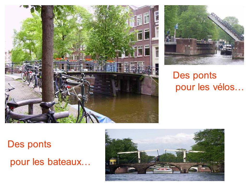 Des ponts pour les vélos… Des ponts pour les bateaux…