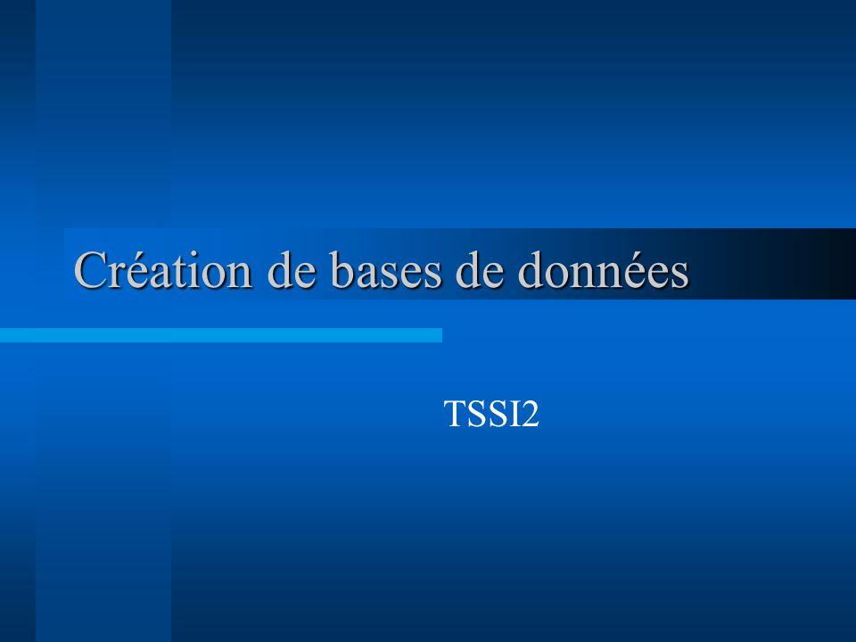 Création de bases de données TSSI2