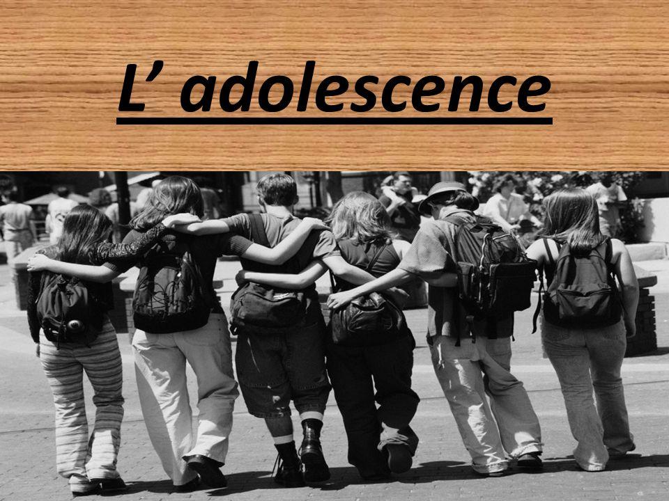 L adolescence