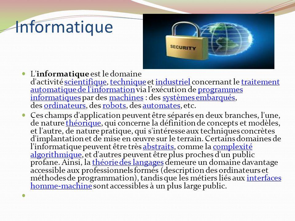 « Informatique » « Définitions » « Technologies de l information et de la communication » « Appareils informatiques »