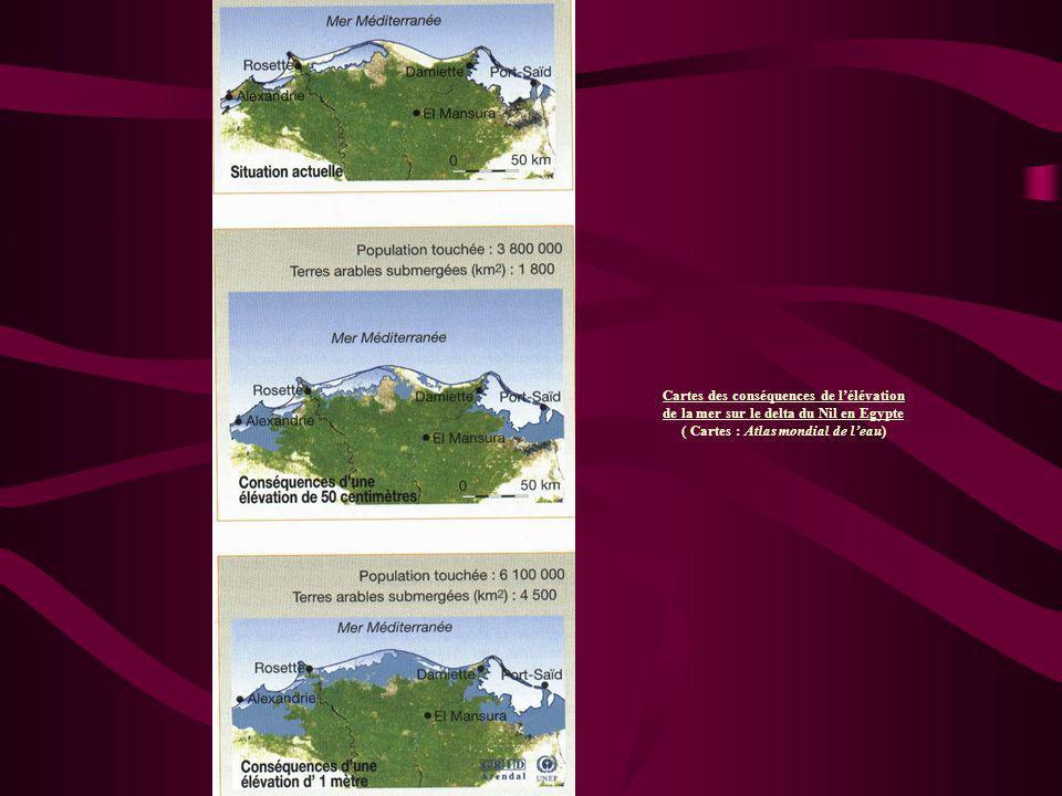 Cartes des conséquences de lélévation de la mer sur le delta du Nil en Egypte ( Cartes : Atlas mondial de leau)