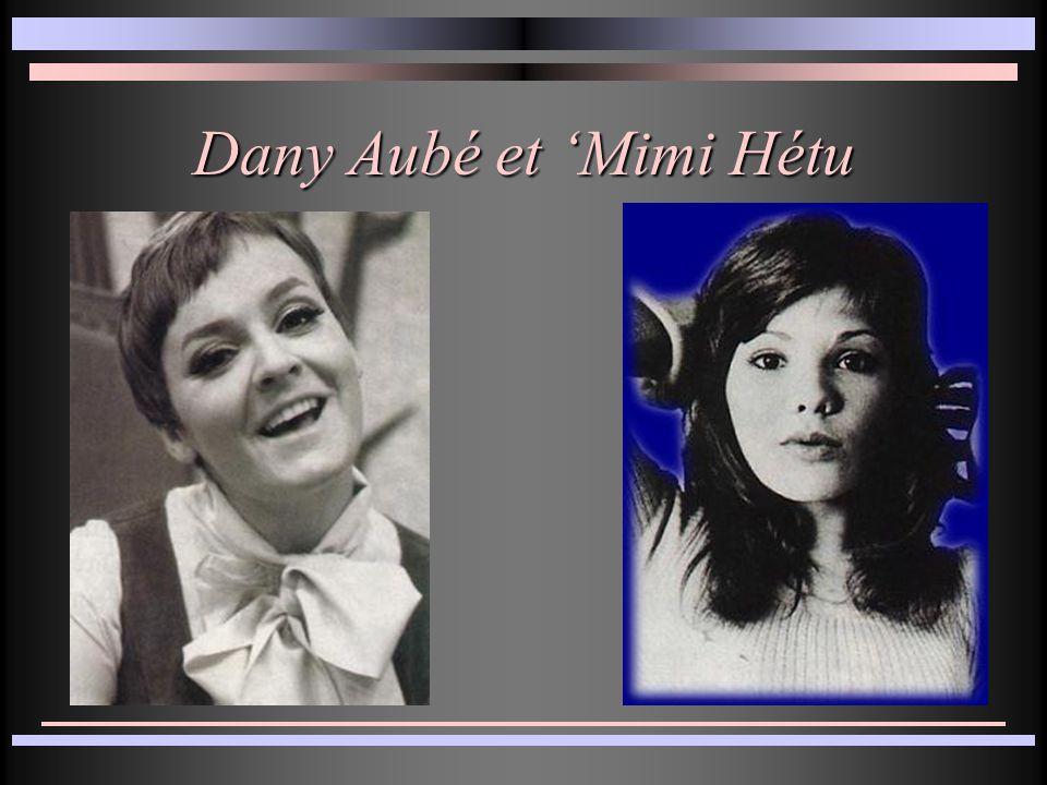 Dany Aubé et Mimi Hétu