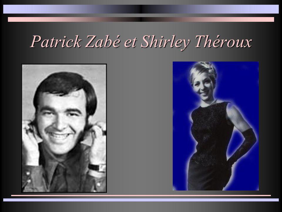 Patrick Zabé et Shirley Théroux