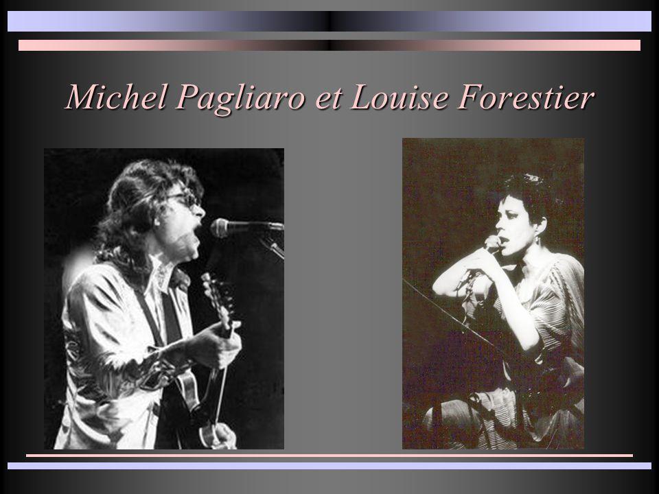 Michel Pagliaro et Louise Forestier