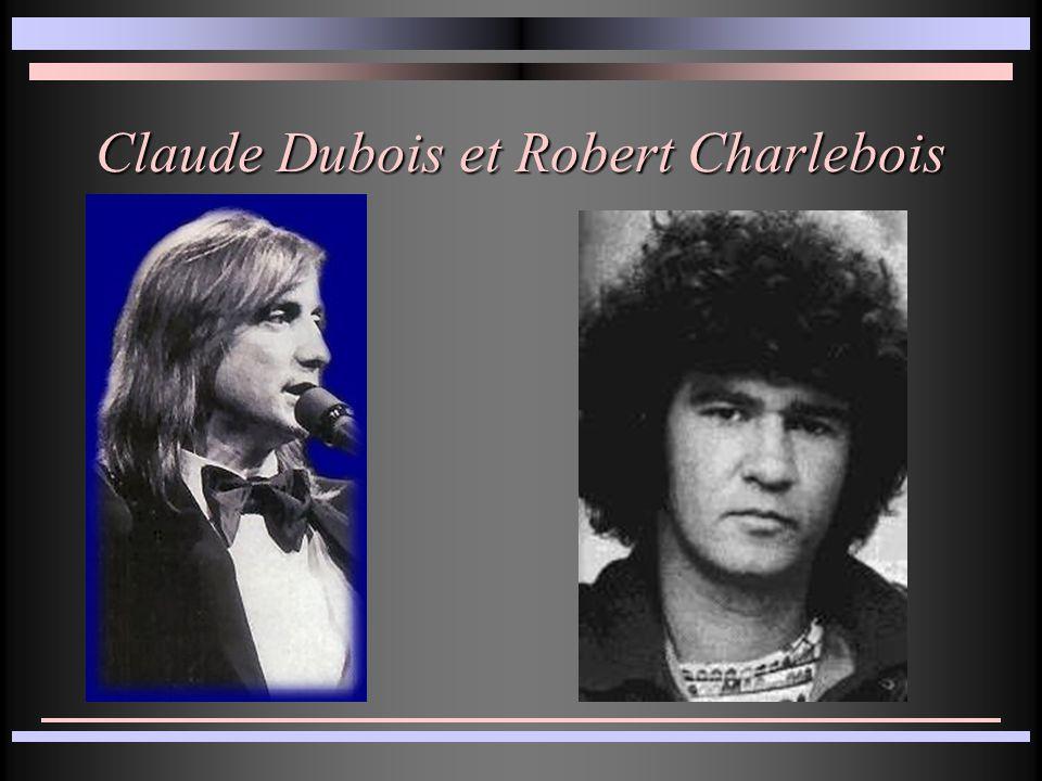 Claude Dubois et Robert Charlebois