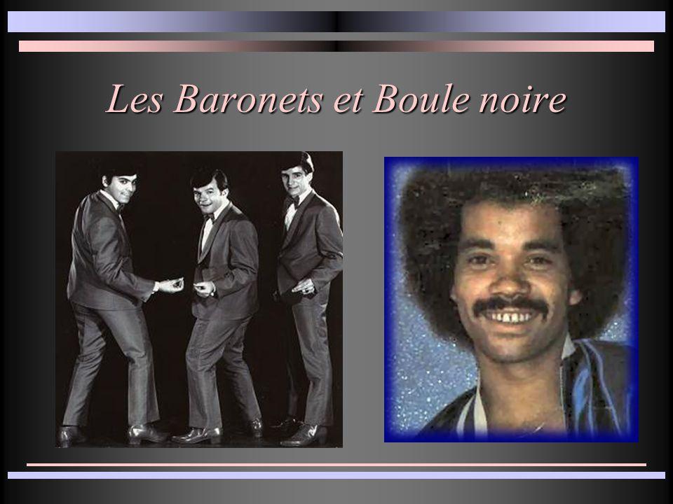 Les Baronets et Boule noire