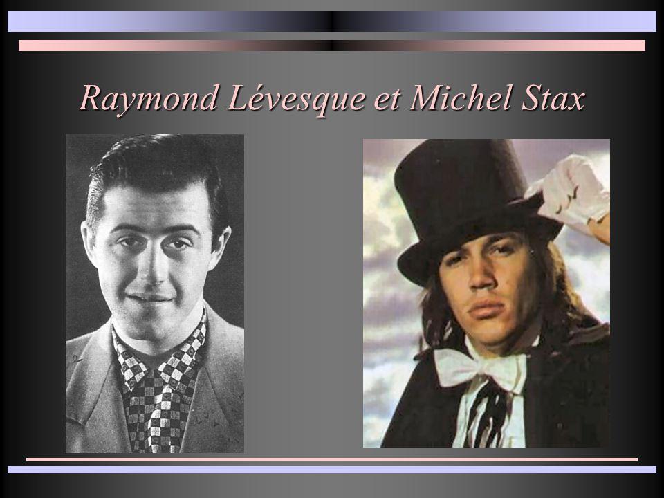 Raymond Lévesque et Michel Stax