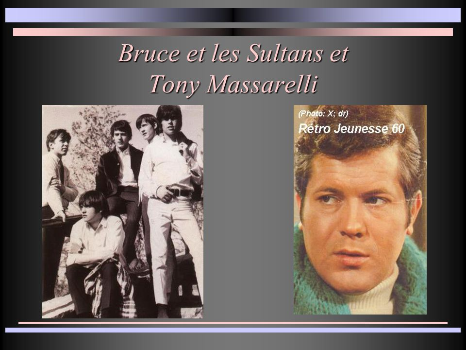Bruce et les Sultans et Tony Massarelli