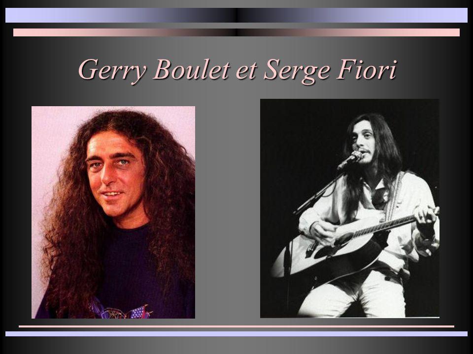 Gerry Boulet et Serge Fiori