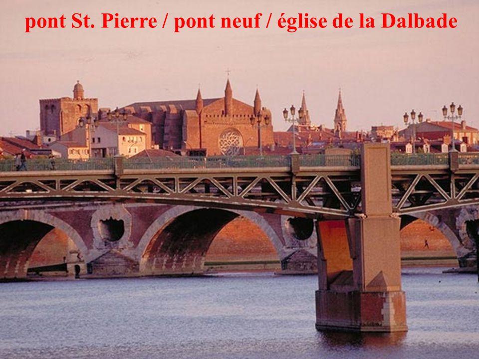 23 pont St. Pierre / pont neuf / église de la Dalbade