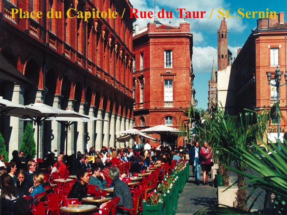 31 Place du Capitole / Rue du Taur / St. Sernin
