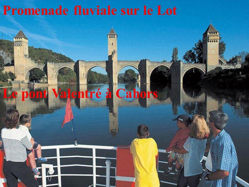 8 Promenade fluviale sur le Lot Le pont Valentré à Cahors