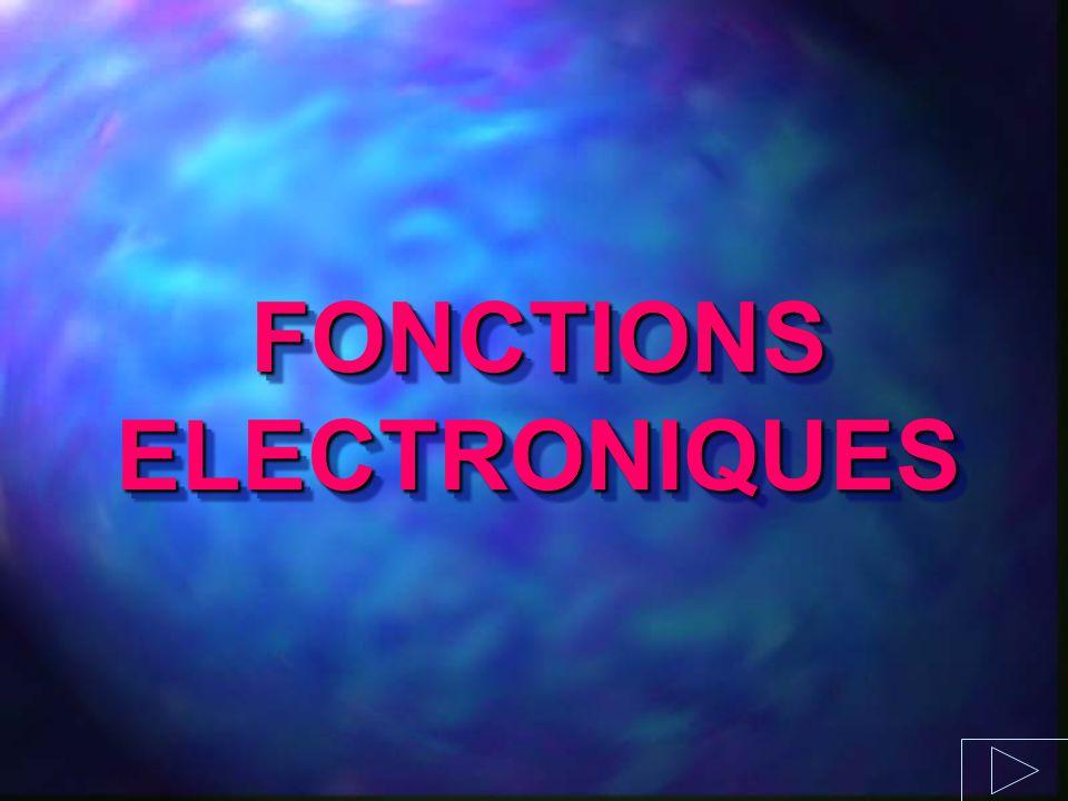 FONCTIONS ELECTRONIQUES