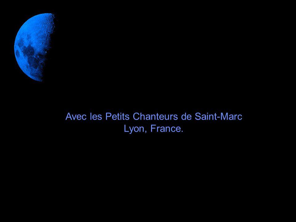 Avec les Petits Chanteurs de Saint-Marc Lyon, France.