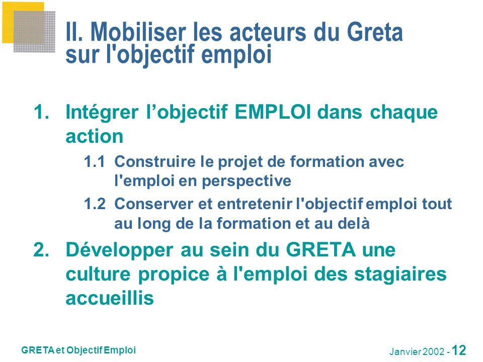 GRETA et Objectif Emploi Janvier 2002 - 13 III.