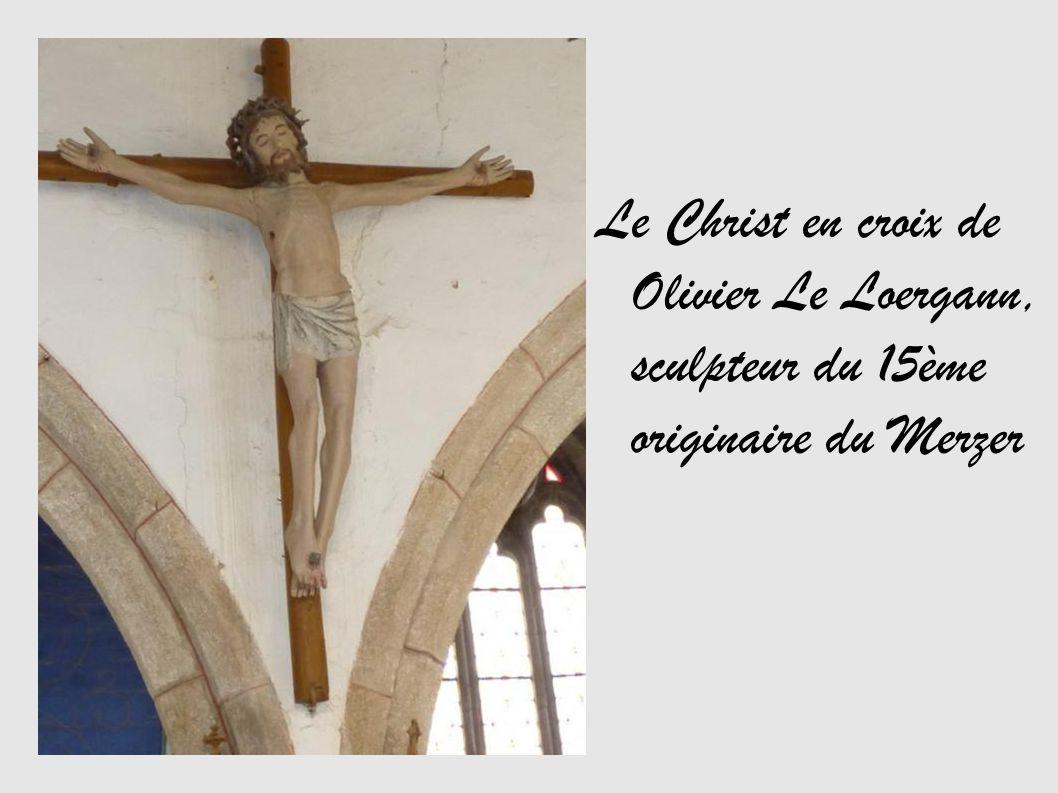 Le Christ en croix de Olivier Le Loergann, sculpteur du 15ème originaire du Merzer