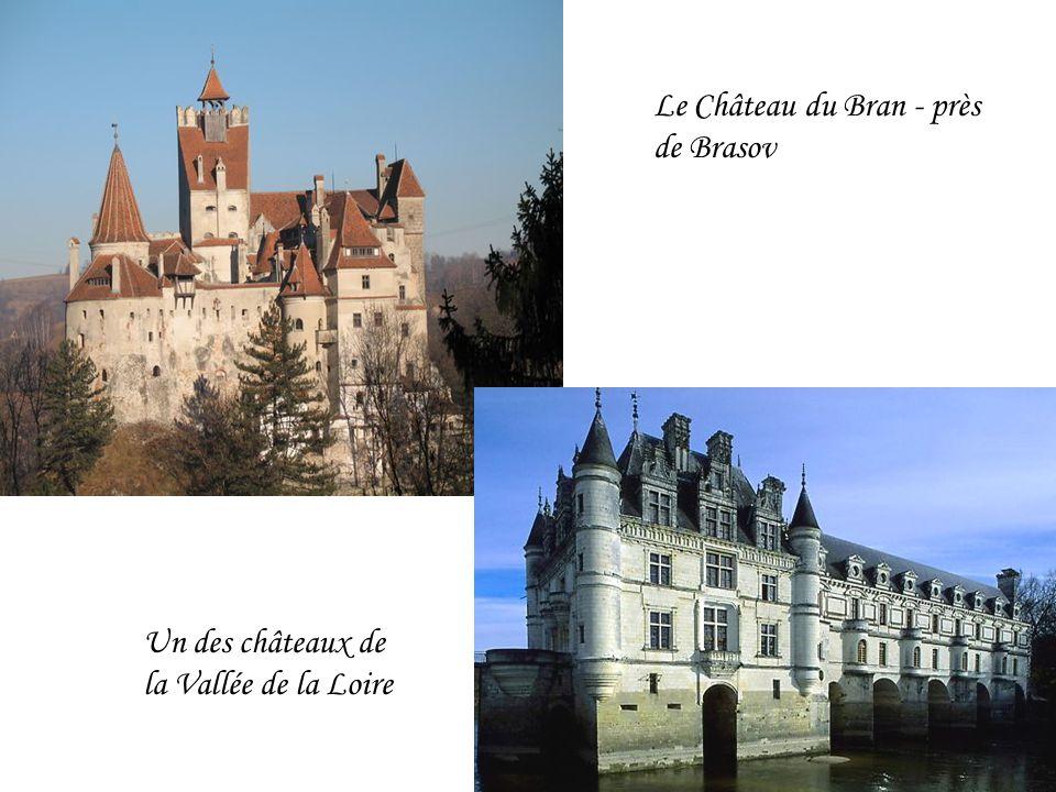 Le Château du Bran - près de Brasov Un des châteaux de la Vallée de la Loire