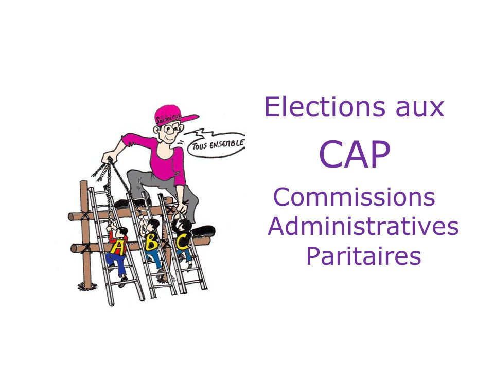 Elections aux CAP Commissions Administratives Paritaires