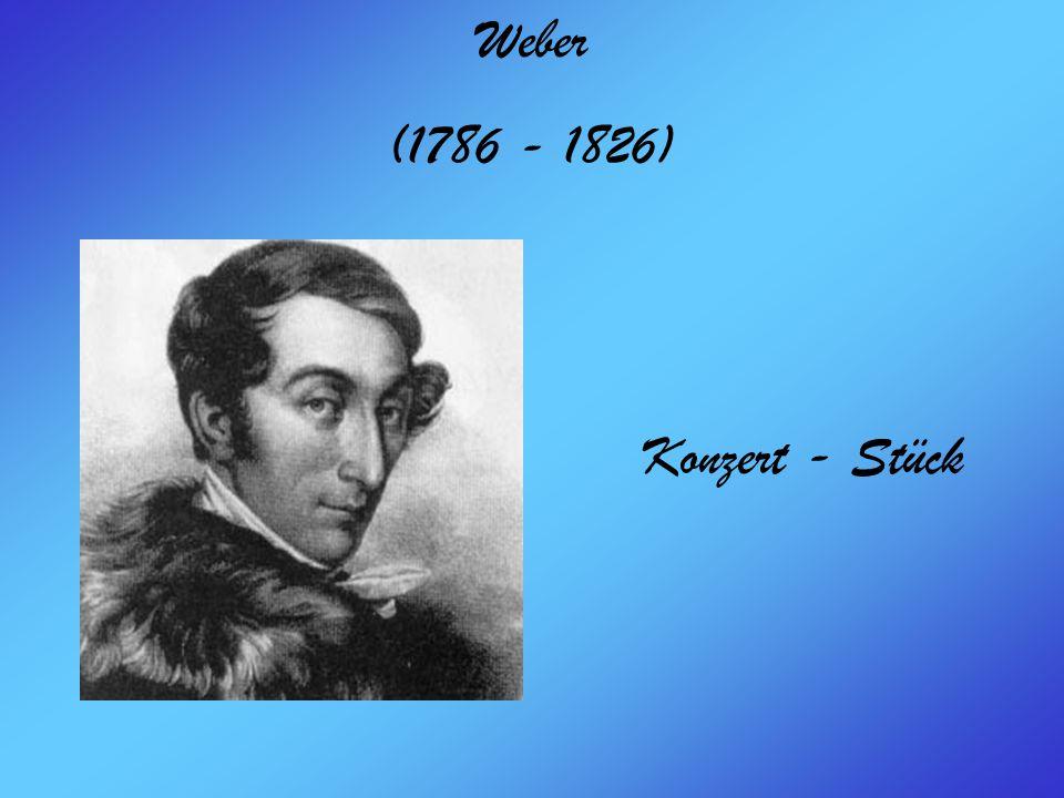 Weber (1786 - 1826) Konzert - Stück
