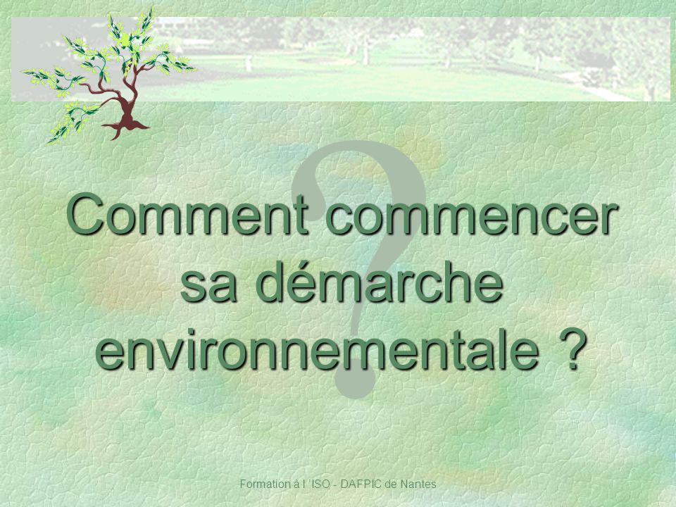 Formation à l ISO - DAFPIC de Nantes ? Comment commencer sa démarche environnementale ?