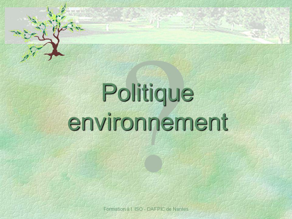 Formation à l ISO - DAFPIC de Nantes ? Politique environnement