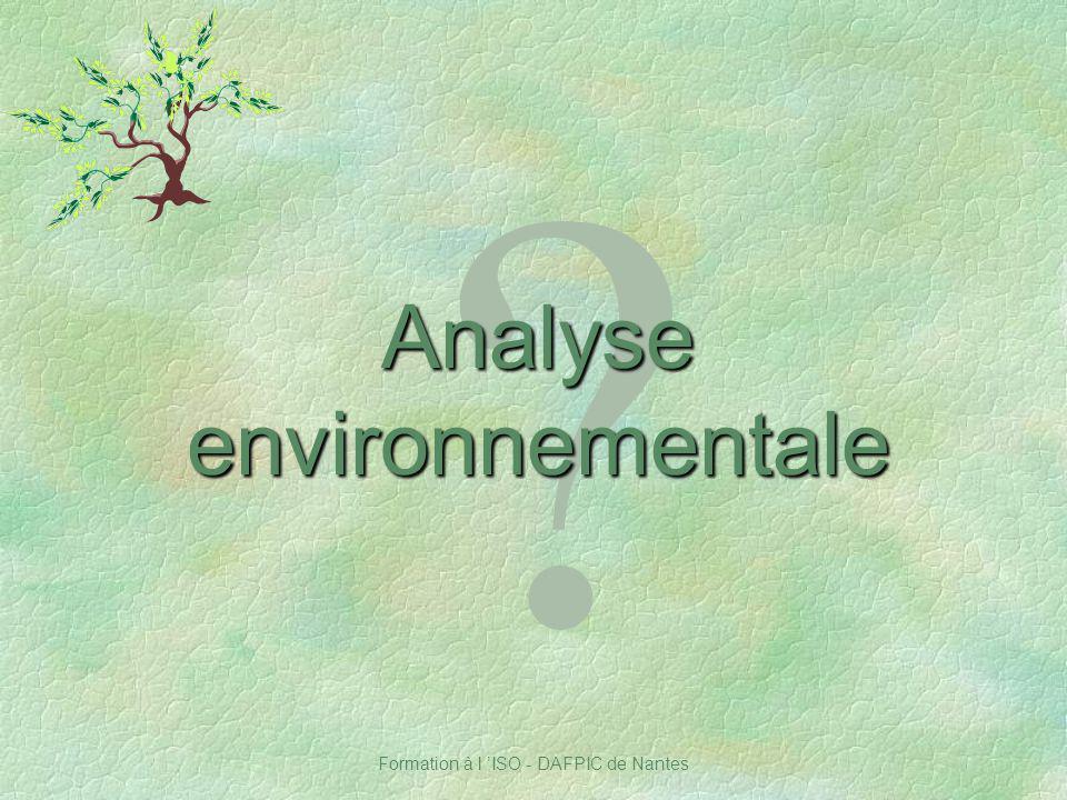 Formation à l ISO - DAFPIC de Nantes ? Analyse environnementale