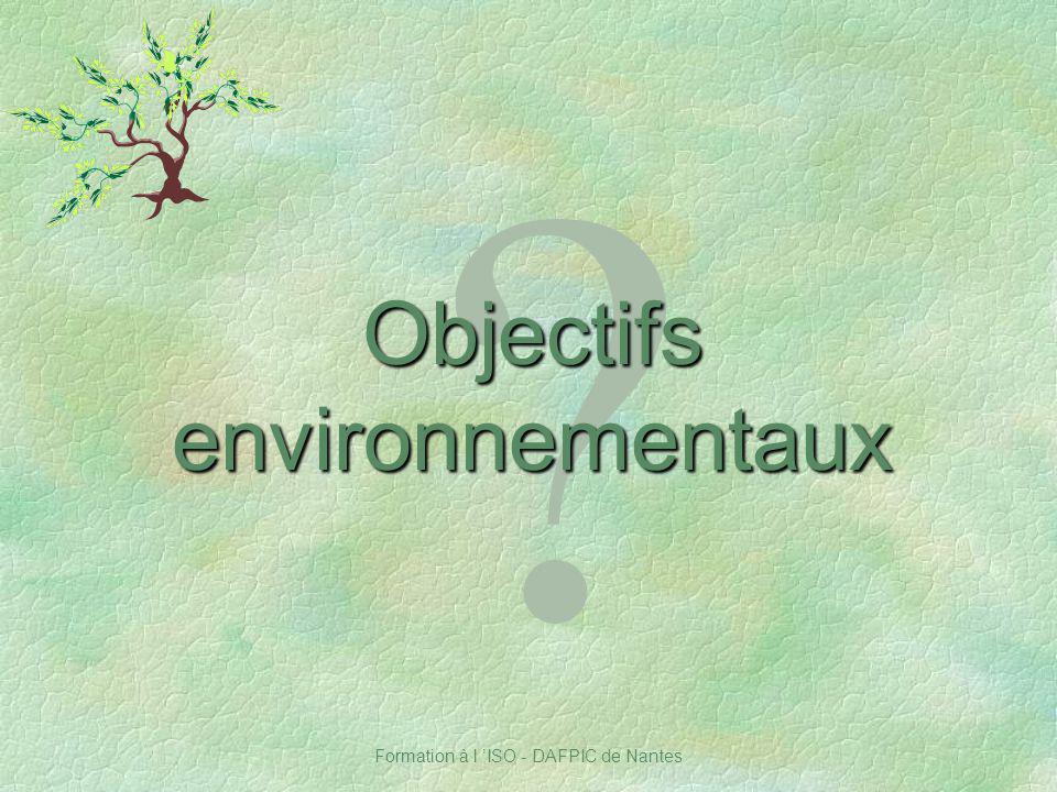 Formation à l ISO - DAFPIC de Nantes ? Objectifs environnementaux