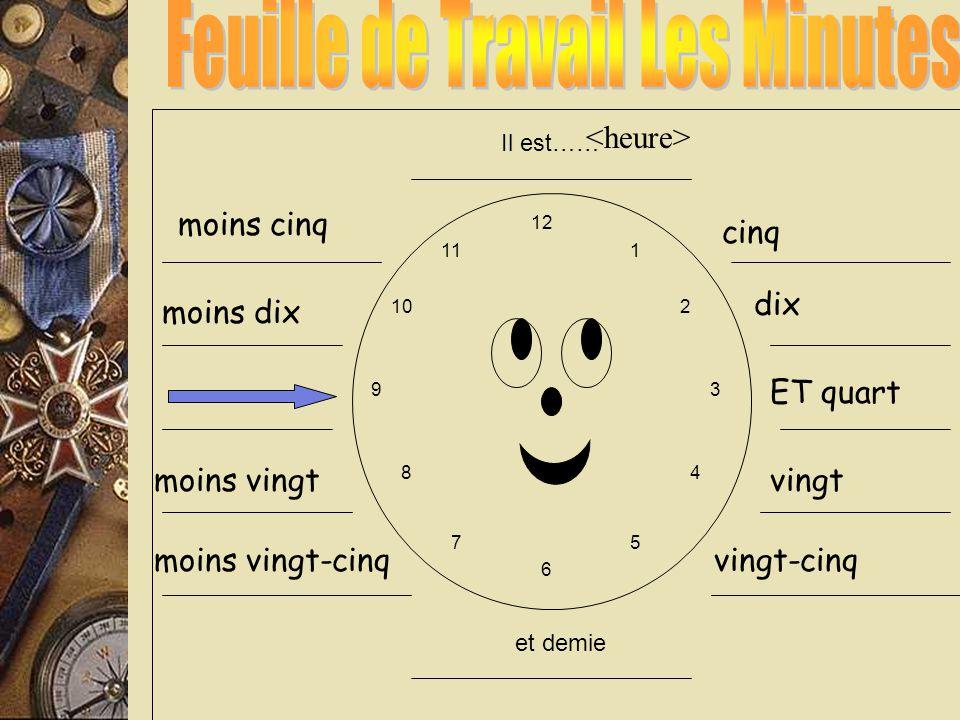 7:10 3:20 Il est sept heures dix Il est trois heures vingt What is the common point.