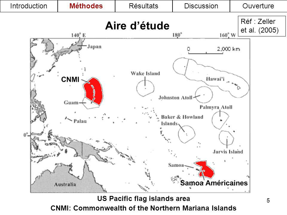 5 Aire détude US Pacific flag islands area CNMI: Commonwealth of the Northern Mariana Islands Réf : Zeller et al.
