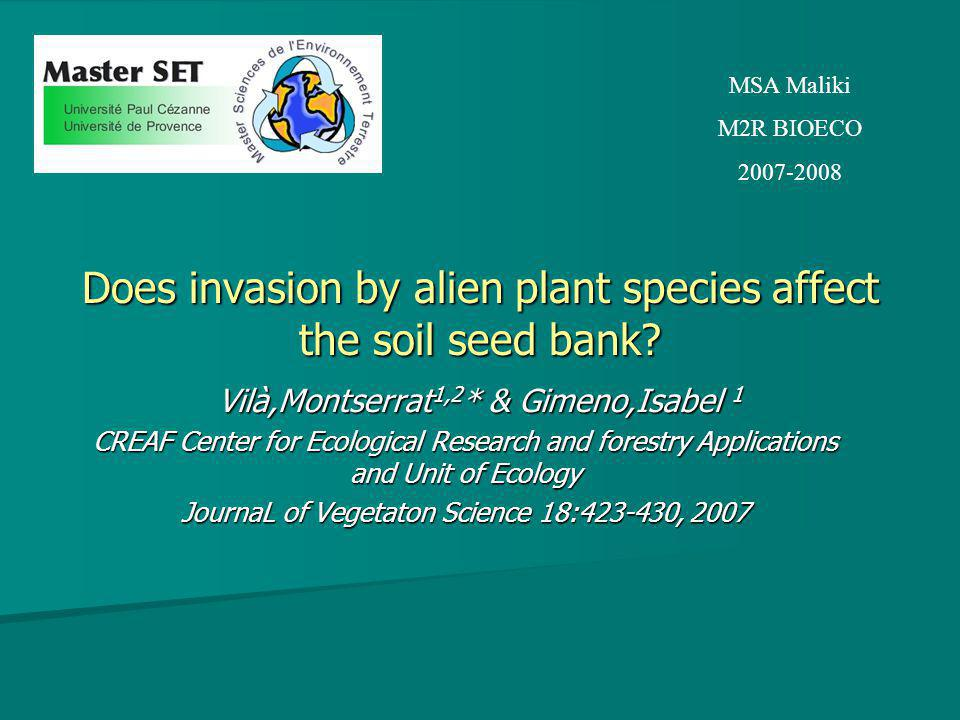 Does invasion by alien plant species affect the soil seed bank.