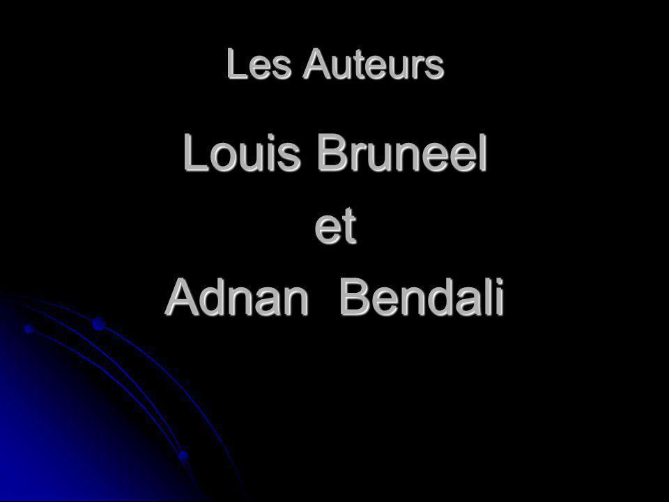 Les Auteurs Louis Bruneel et Adnan Bendali