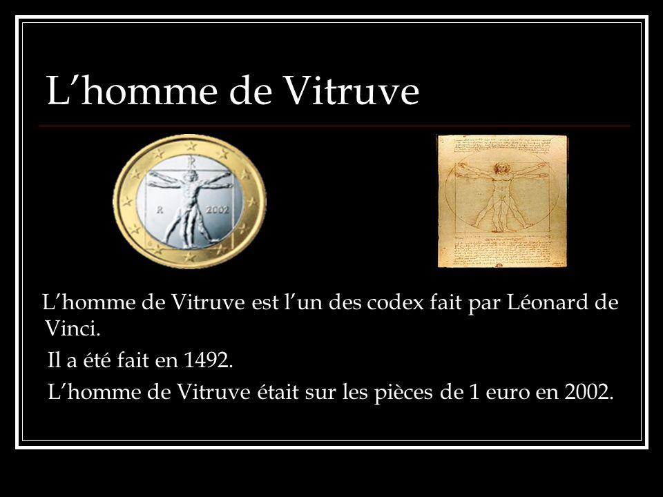 Lhomme de Vitruve Lhomme de Vitruve est lun des codex fait par Léonard de Vinci. Il a été fait en 1492. Lhomme de Vitruve était sur les pièces de 1 eu