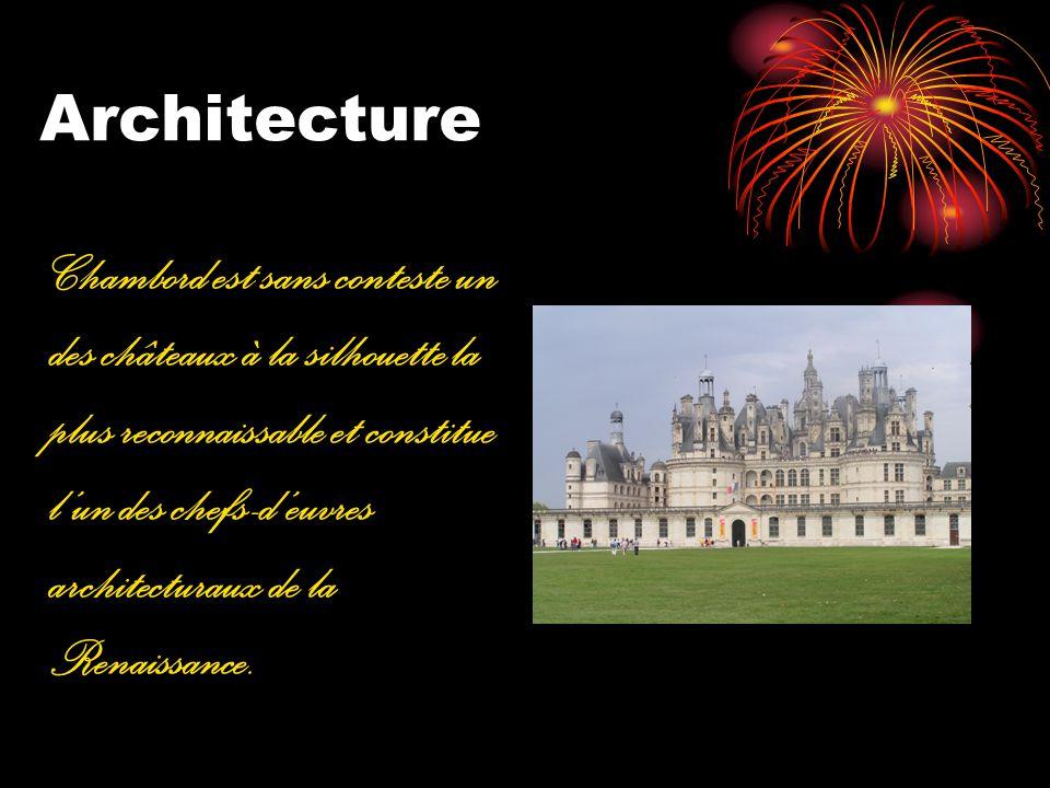 Architecture Chambord est sans conteste un des châteaux à la silhouette la plus reconnaissable et constitue lun des chefs-deuvres architecturaux de la
